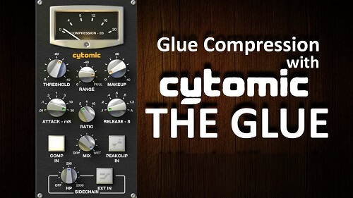 Cytomic The Glue Crack VST 1.4.1 (Latest Version) Free Download 2021
